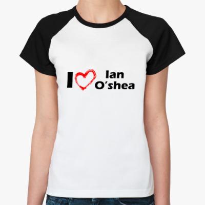 Женская футболка реглан Я люблю Йена
