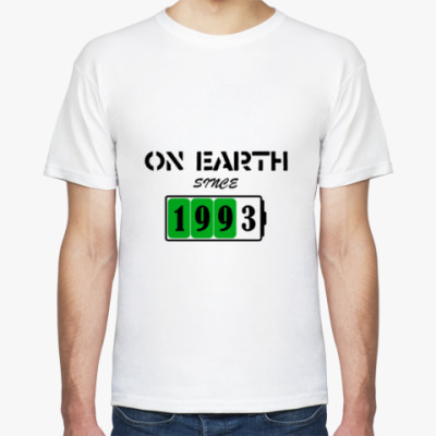 Футболка On Earth Since 1993