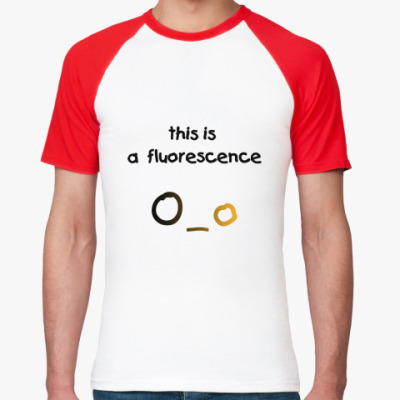 Футболка реглан this is a fluorescence