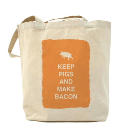 Сумка Keep pigs and make bacon