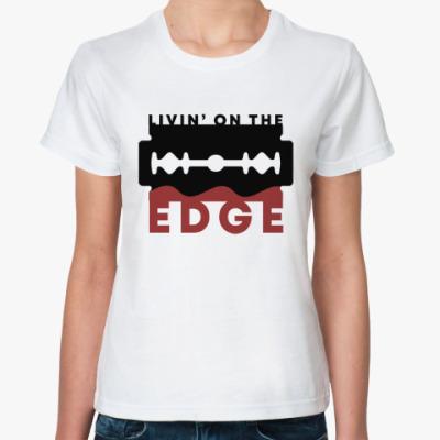Классическая футболка Жизнь на грани