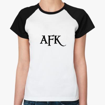 Женская футболка реглан   AFK