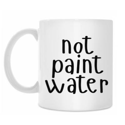 Кружка not paint water