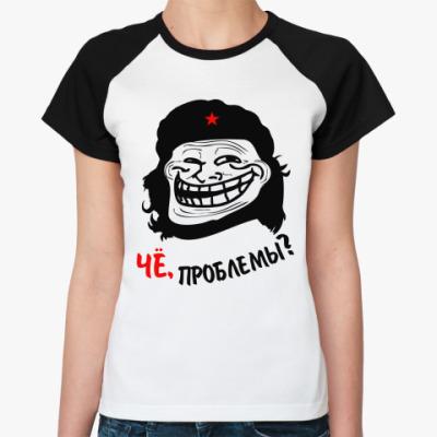Женская футболка реглан  'Чё, проблемы?'