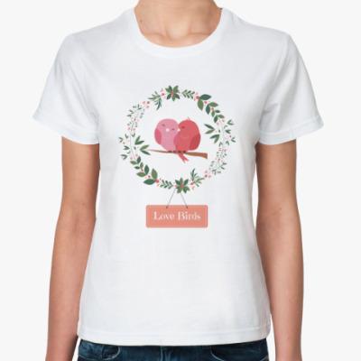 Классическая футболка Love Birds
