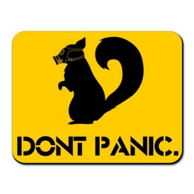 Коврик для мыши Не паникуй