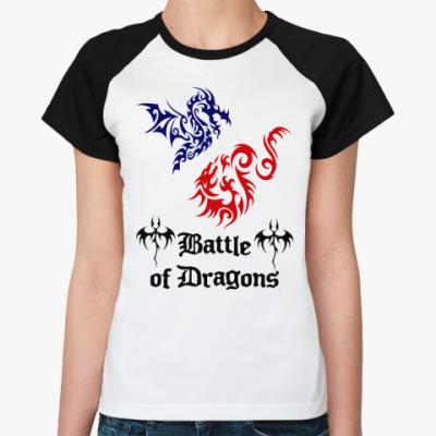 Женская футболка реглан  Battle Dragon