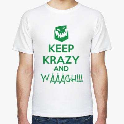 Футболка Keep Krazy and Waaagh!
