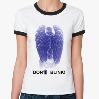 Женская футболка Ringer-T W.Angel Don't blink одностор.