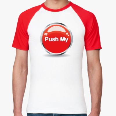 Футболка реглан Push my
