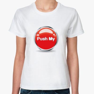 Классическая футболка Push my