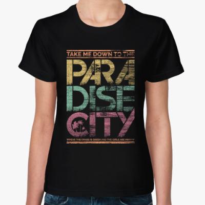Женская футболка Paradise City