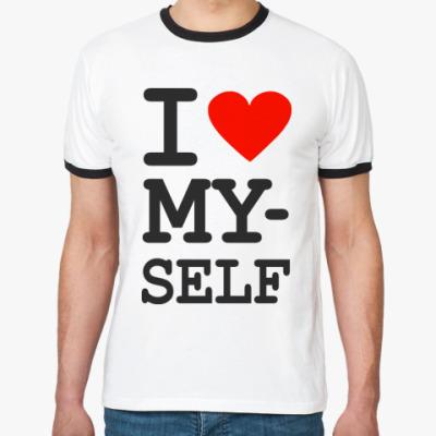 Футболка Ringer-T i love Myself