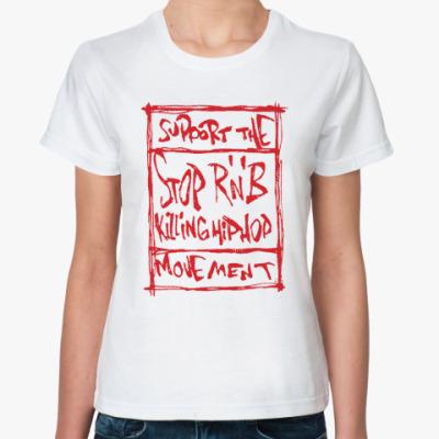 Классическая футболка Stop R'n'B