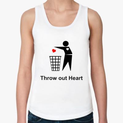 Женская майка Throw out Heart