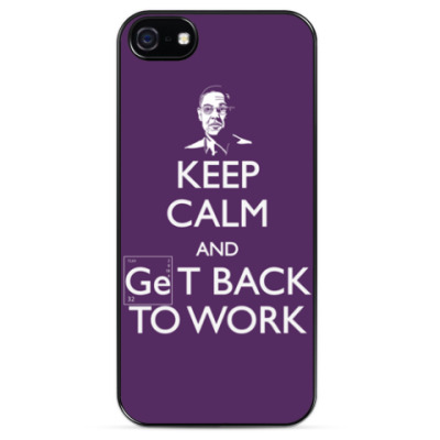 KEEP CALM AND GeT BACK TO WORK