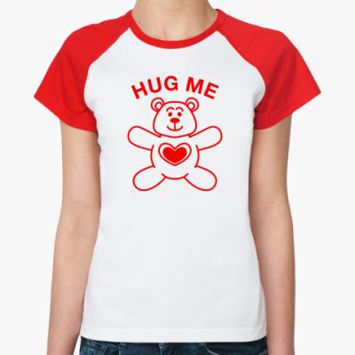 Женская футболка реглан Hug me