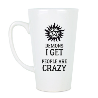 Чашка Латте Supernatural, Demons I get, people are crazy