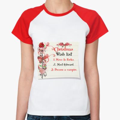 Женская футболка реглан Christmas wish list