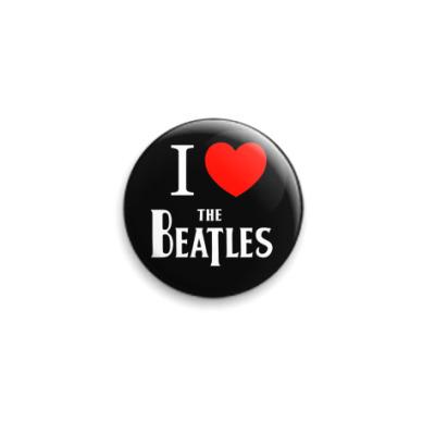 Значок 25мм I Love Beatles