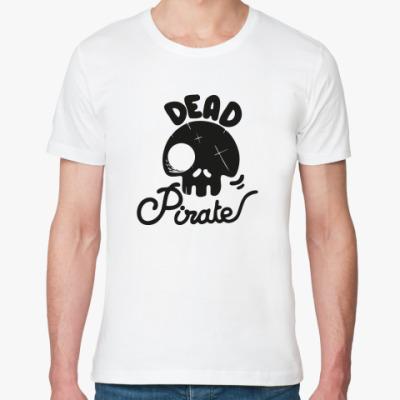 Футболка из органик-хлопка Dead Pirate