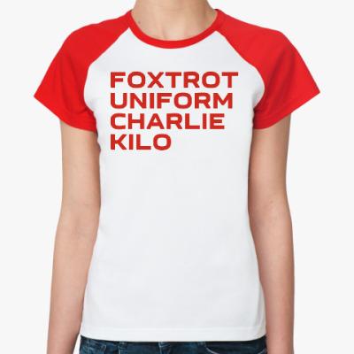 Женская футболка реглан F.U.C.K.