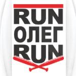 Run Олег Run. Беги Олег беги.