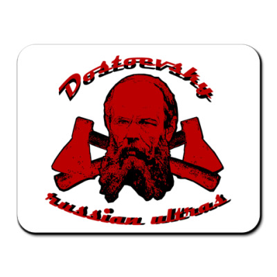 Коврик для мыши Dostoevsky russian ultras