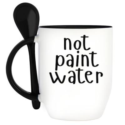 Кружка с ложкой not paint water