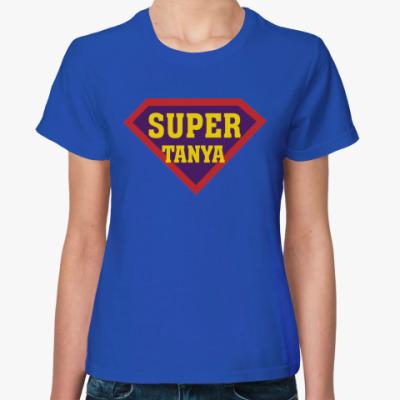 Женская футболка СУПЕР ТАНЯ