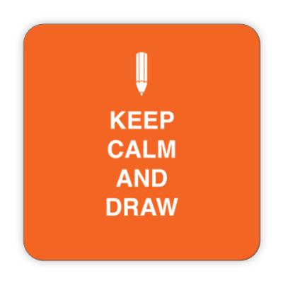 Костер (подставка под кружку) Keep calm and draw