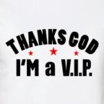 I'm a VIP