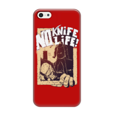 Чехол для iPhone 5/5s No Knife — No Life!
