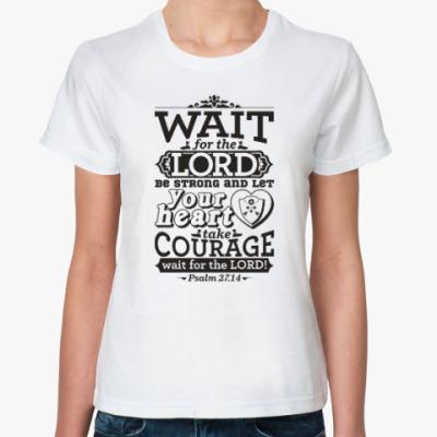 Классическая футболка Христианство. Gospel. Faith.