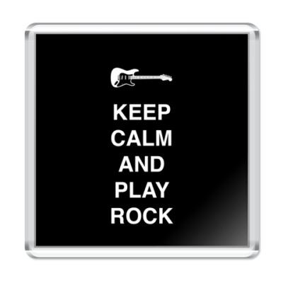 Магнит Keep calm and play rock